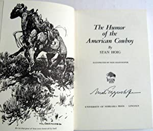 The Humor of the American Cowboy (Bison Book): Stanley Hoig; Illustrated by Nick Eggenhofer