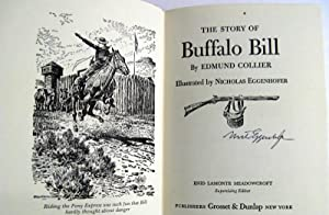The Story of Buffalo Bill: Edmund Collier; illustrated by Nick Eggenhofer