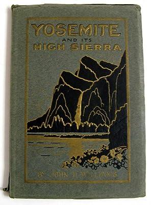 Yosemite and its High Sierra: John H. Williams