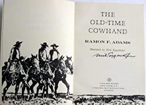 The Old-Time Cowhand: Ramon Adam; illustrated by Nick Eggenhofer