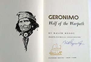 Geronimo: Wolf of the Warpath: Raloph Moody; illustrated by Nicholas Eggenhofer