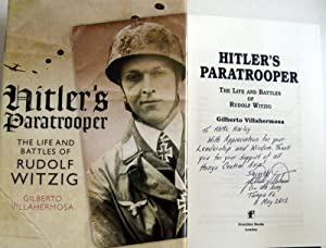 Hitler's Paratrooper: The Life and Battles of Rudolf Witzig: Gilberto Villahermosa