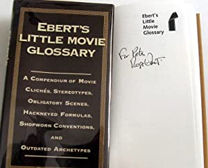 Ebert's Little Movie Glossary: A Compendium of Movie Cliches, Stereotypes, Obligatory Scenes, ...