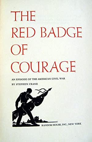 The Red Badge of Courage: An Episode of the American Civil War: Stephen Crane
