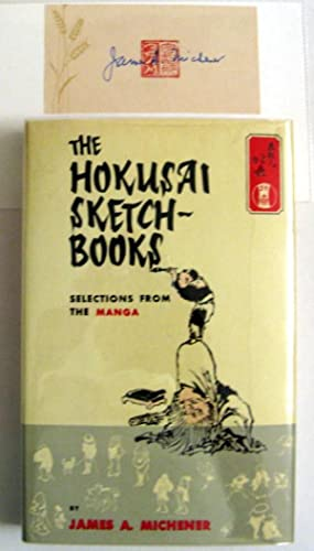 The Hokusai Sketch-Books : Selections from the: Michener, James A.