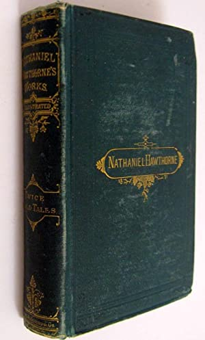 Twice Told Tales: Nathaniel Hawthorne