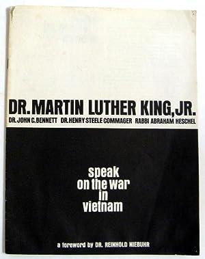 Speak on the War in Vietnam: Dr. Martin Luther