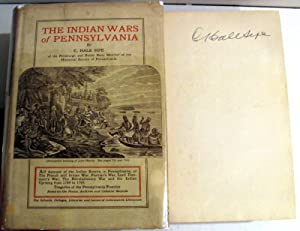 The Indian Wars of Pennsylvania: C. Hale Sipe