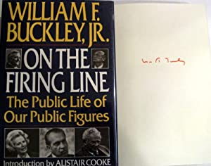 On the Firing Line: The Public Life of Our Public Figures: William F. Buckley Jr.; Alistair Cooke [...
