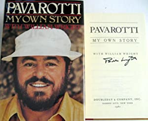 Pavarotti, My Own Story: Luciano Pavarotti with