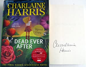 Dead Ever After: A Sookie Stackhouse Novel (Sookie Stackhouse/True Blood): Harris, Charlaine