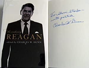 The Enduring Reagan: Dunn, Charles W. [Editor]