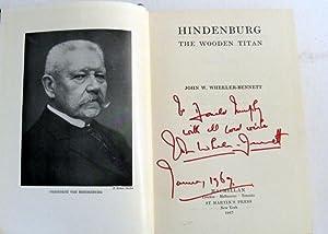 Hindenburg: The Wooden Titan: Wheeler-Bennett, J W