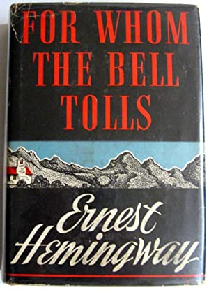 For Whom The Bell Tolls: Hemingway, Ernest