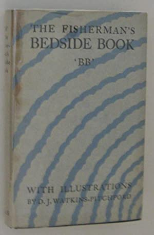 The Fisherman's Bedside Book: B.B.