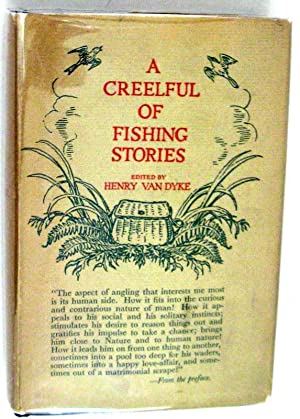 A Creelful of Fishing Stories: Henry van Dyke [Editor]