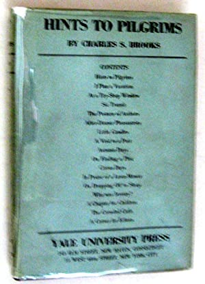 Hints to pilgrims / by Charles S. Brooks ; with pictures by Florence Minard: Brooks, Charles ...