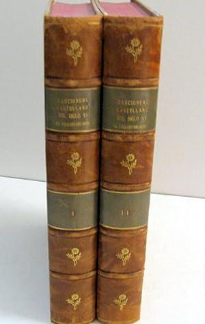 Cancionero Castellano del Siglo XV. Vol 1 and II: R Foulché-Delbosc