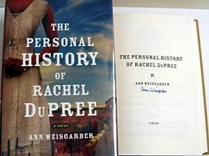 The Personal History of Rachel DuPree: A Novel: Weisgarber, Ann