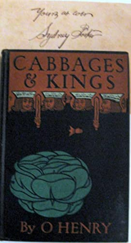 Cabbages and Kings: O. Henry (Sydney Porter)