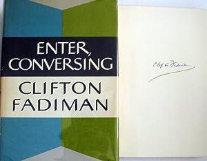 Enter Conversing: Fadiman, Clifton