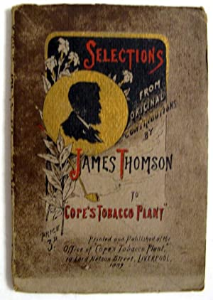 Selections from Original Contributions by James Thomson to Cope's Tobacco Plant: Thomson, ...