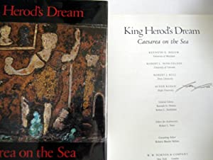 King Herod's Dream: Caesarea on the Sea: Holum, Kenneth G.; Hohlfelder, Robert L.; Bull, ...