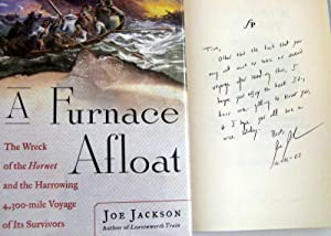 A Furnace Afloat: The Wreck of the Hornet and the Harrowing 4,300-mile Voyage of Its Survivors: ...