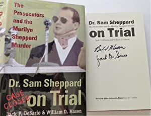 Dr. Sam Sheppard on Trial: The Prosecutors: Jack P. DeSario;