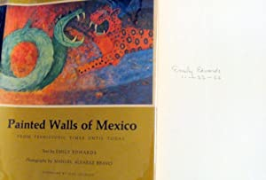 Painted Walls of Mexico from Prehistoric Times Until Today: Edwards, Emily