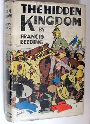 The Hidden Kingdom: Francis Beeding
