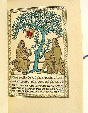 The Ballads of Francois Villon a Vagabond Poet of France: Villon, Francois
