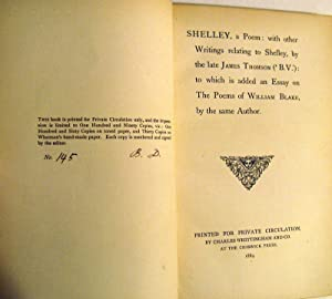 Shelley, a poem, with other writings relating to Shelley,: To which is added an essay on The poems ...