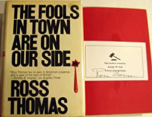 The Fools in Town are on our Side: Thomas, Ross