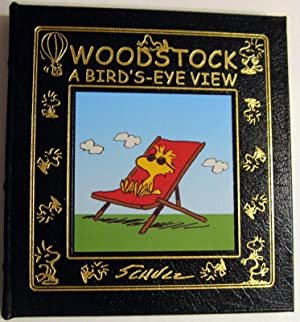 Woodstock: A Bird's-Eye View: Schulz, Charles M.