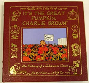 It's the Great Pumpkin, Charlie Brown: The Making of a Television Classic: Schulz, Charles M.; ...