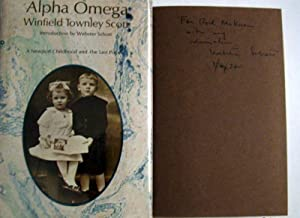 Alpha Omega: Scott, Winfield Townley; Schott, Webster (introduction)