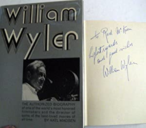William Wyler: The Authorized Biography: Madsen, Axel