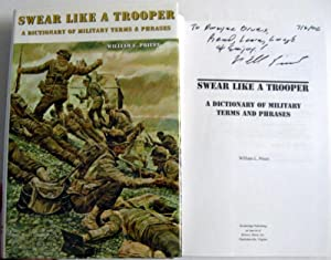 Swear Like a Trooper: A Dictionary of Military Terms & Phrases: Priest, William
