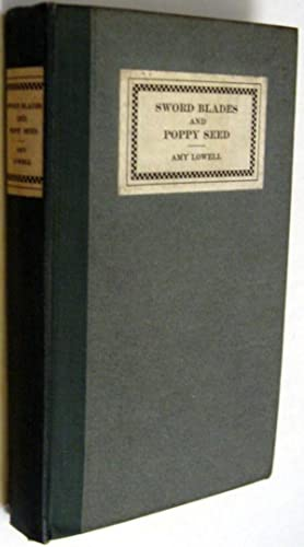 Sword Blades and Poppy Seed: Lowell, Amy