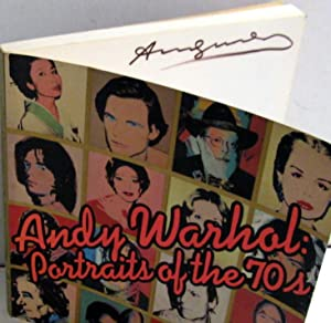 Andy Warhol: Portrait of the 70's: Andy Warhol; David Whitney [Editor]; Robert Rosenblum [...