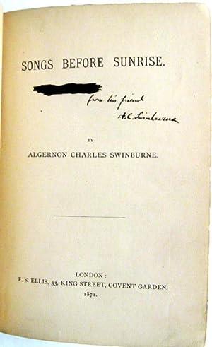 Songs before Sunrise: Swinburne, Algernon Charles