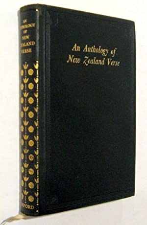 An Anthology of New Zealand Verse: selected by Robert