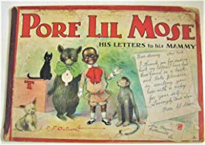 Pore lil Mose: His Letters to his: Outcault, R. F.