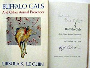 Buffalo Gals and Other Animal Presences: Ursula K. Le Guin