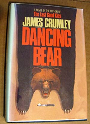 Dancing Bear: James Crumley