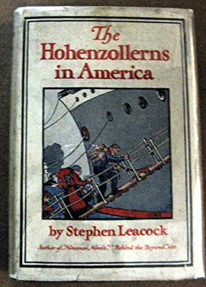 The Hohenzollerns In America: Stephen Leacock