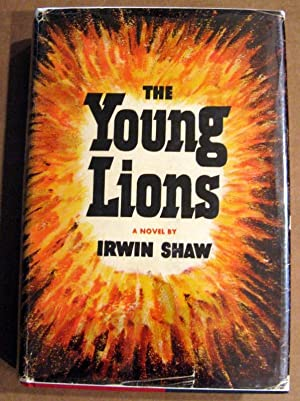 The Young Lions: Irwin Shaw