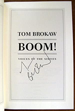 Boom!: Voices of the Sixties Personal Reflections on the '60s and Today: Tom Brokaw