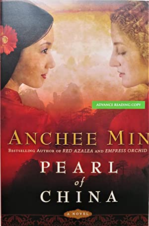 Pearl of China: A Novel: Anchee Min